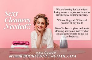 Hiring Sexy Cleaner ♥ Call 0451 655770 to start